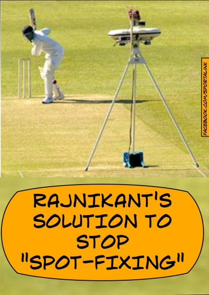 Rajnikant's Solution for Spot Fixing