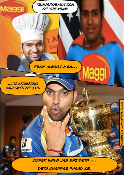 Maggi Man to Winner of IPL - Transformation of the year