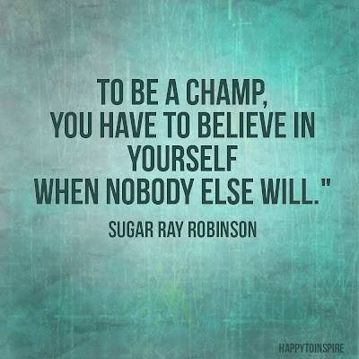 Real champs believe in themselves