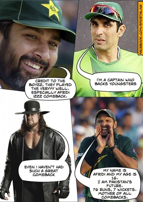 Afridi has made the mother of a comeback
