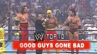 WWE Top 10: Good Guys Gone Bad