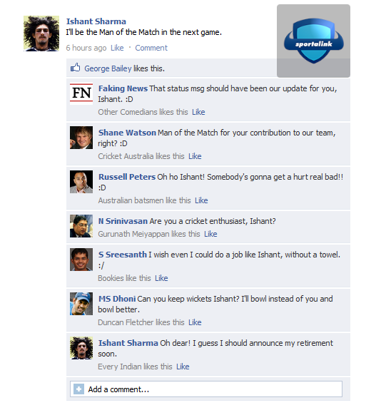 Ishant Sharma will be man of the match next time